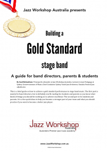 Building a Gold Standard stage band A4